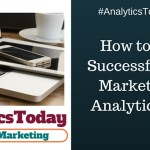 How to Build a Successful Digital Marketing and Analytics Career