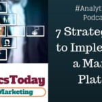 7 Strategic Steps to Implementing a MarTech Platform